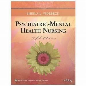 Psychiatric Mental Health Nursing Videbeck