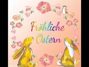 Ostergrüße Video Kostenlos : frohe ostern 2020 kostenlose osterbilder download youtube ~ Watch28wear.com Haus und Dekorationen