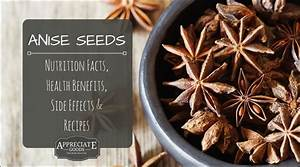 Anise Seed  Nutrition Facts  Health Benefits  Side Effects  U0026 Recipes