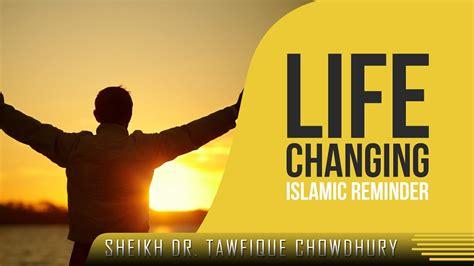 life changing islamic reminder emotional  sheikh