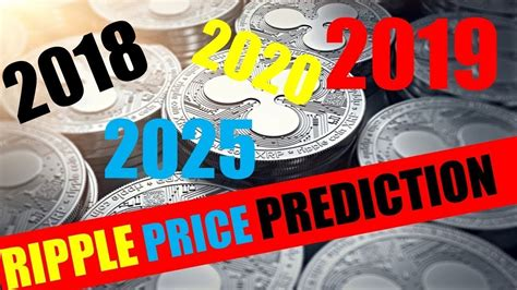 Xrp price prediction and forecast data for 2025. Ripple Price Prediction 2018, 2019, 2020, 2025 _ XPR Prediction Future Investment - YouTube