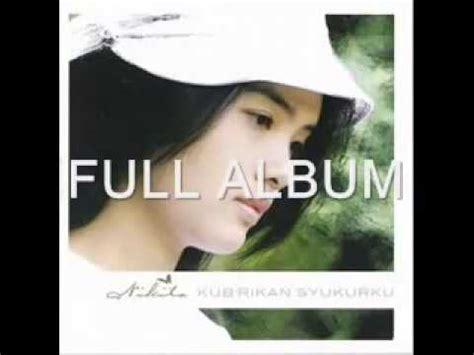 Full Album Lagu Rohani Kristen Nikita Kubrikan Syukurku
