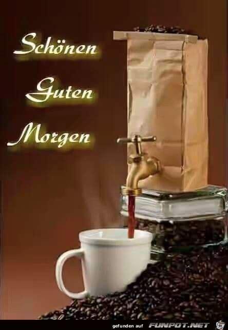sch nen guten morgen morning guten morgen guten morgen kaffee und nacht - Wunderschönen Guten Morgen Bilder