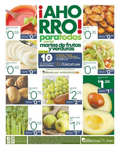 Martes de frutas y verduras en Súper Selectos - 06 abril ...