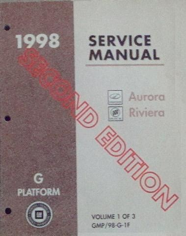how to download repair manuals 1998 oldsmobile aurora instrument cluster 1998 oldsmobile aurora and buick riviera g platform service manual 3 volume set