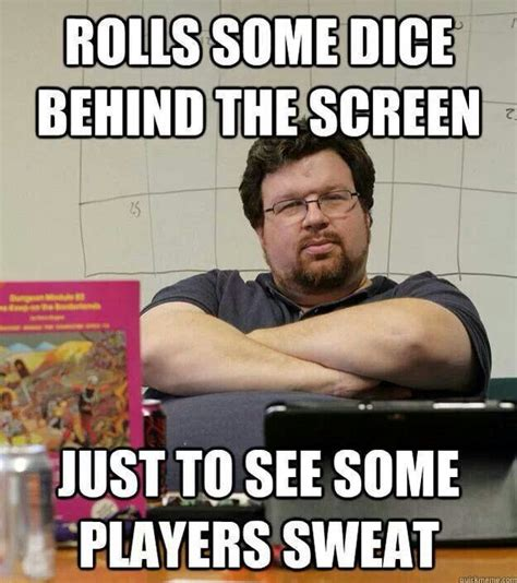 Dm Memes - 18 best images about dungeon master on pinterest its you old wood and mantra
