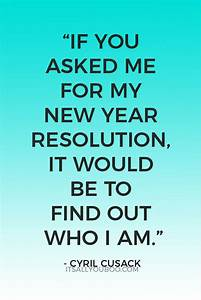 40 Inspirationa... Year End Resolution Quotes