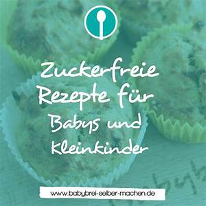 Kuchen Für Kleinkinder : zuckerfreie rezepte und gesunde snacks f r babys und kleinkinder zuckerfrei zuckerfreie ~ Watch28wear.com Haus und Dekorationen