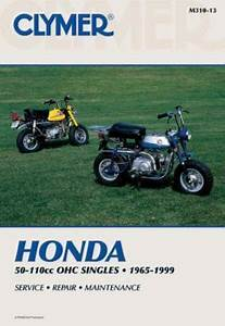 Clymer Honda 50 110cc Ohc Singles 1965 1999 Service Repair Maintenance Clymer Motorcycle