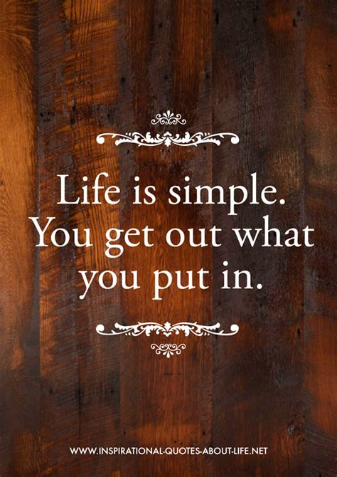 is simple you get out what you put in quotes lots