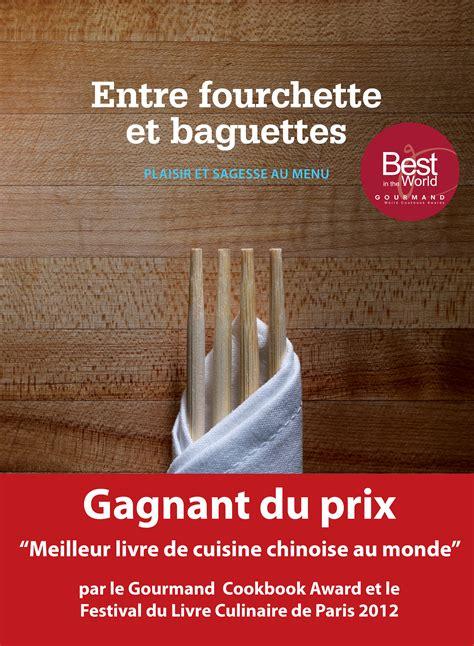 livre cuisine du monde article cuisine du québec com prix du meilleur livre de