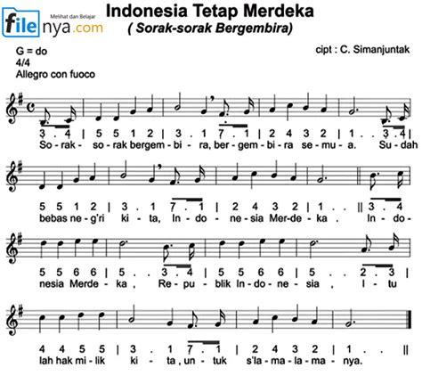 indonesia tetap merdeka sorak sorak bergembira not angka not balok lirik chord filenya