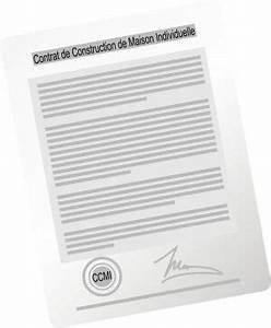 ccmi le contrat de construction de maison individuelle With modele de contrat de construction de maison individuelle