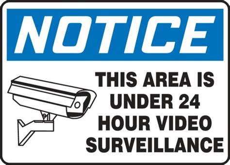 This Area Is Under 24 Hour Video Surveillance Osha Notice