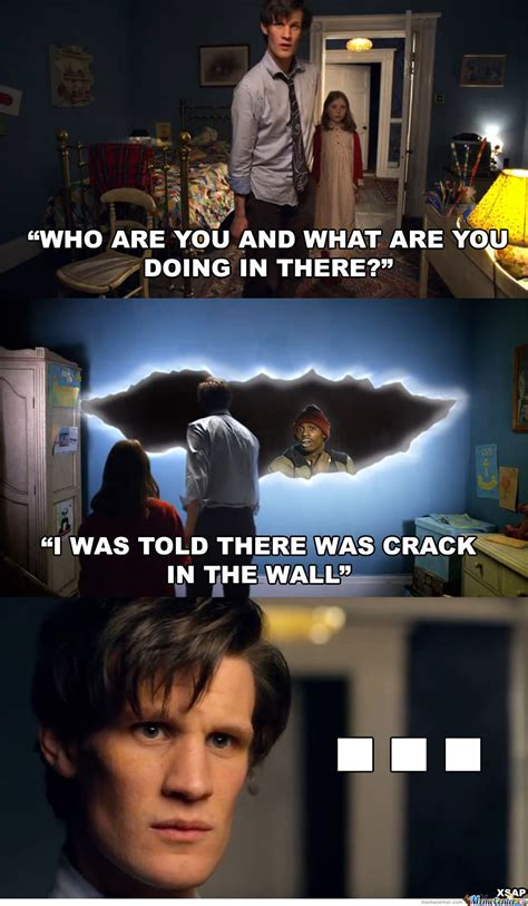 Dr Who Memes - the crack doctor who know your meme