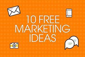 10 free marketing ideas for small businesses - Talented ...