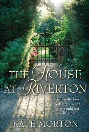 best kate morton book booktopia the house at riverton aka the shifting fog
