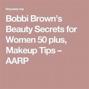 Bobbi Browns Beauty Secrets for Women 50 plus Makeup Tips