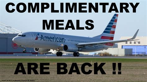 American Airlines Brings Back Complimentary Meals To Their