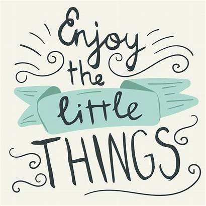 Things Enjoy Quote Hand Lettering Appreciating Typography