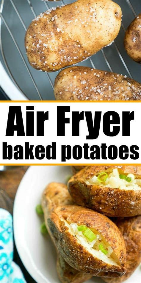 air fryer baked potatoes ninja potato recipes foodi fluffy temeculablogs