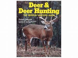 Deer Deer Hunting  The Serious Hunter U0026 39 S Guide