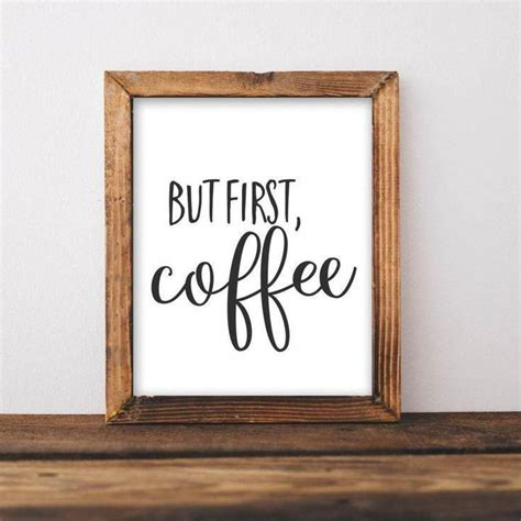 Hobby lobby sales are often 30% off. But First Coffee - Printable Wall Art, Kitchen decor, Coffee bar sign, Coffee gift idea, coffee ...