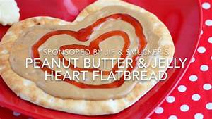 Peanut Butter and Jelly Heart Flatbread - YouTube
