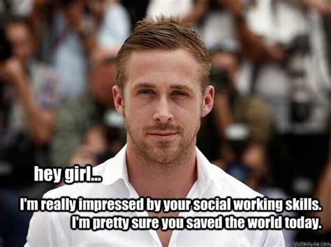 Social Work Memes - hey girl happy social work month life of a social worker pinte