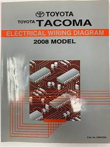 2008 Toyota Tacoma Electrical Wiring Diagram Repair Manual