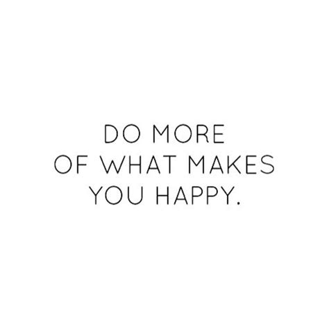 Do More Of What Makes You Happy  The Red Fairy Project