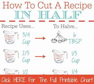 How To Cut A Recipe In Half Printable Kitchen Conversion