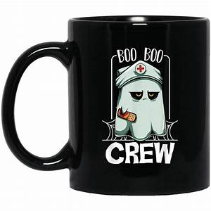 Boo Boo Crew Nurse Ghost Funny Scary Halloween Quotes