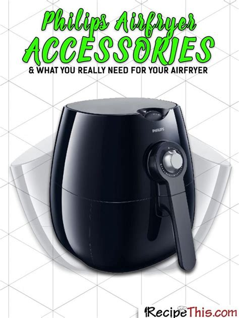 air philips airfryer accessories fryer recipes tefal actifry