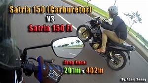 Hot    Satria 150 Fi Vs Satria Fu  Carburetor   Drag Race