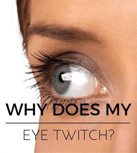 Why Does My Eye Twitch?