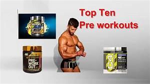 Top Ten Pre Workout Supplements 2017