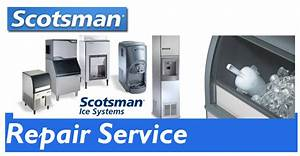 Troubleshooting Tips For Scotsman Ice Machine Parts