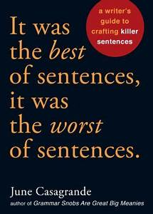 It Was The Best Of Sentences  It Was The Worst Of Sentenc