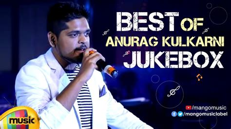 Singer Anurag Kulkarni Latest Telugu Hit Songs