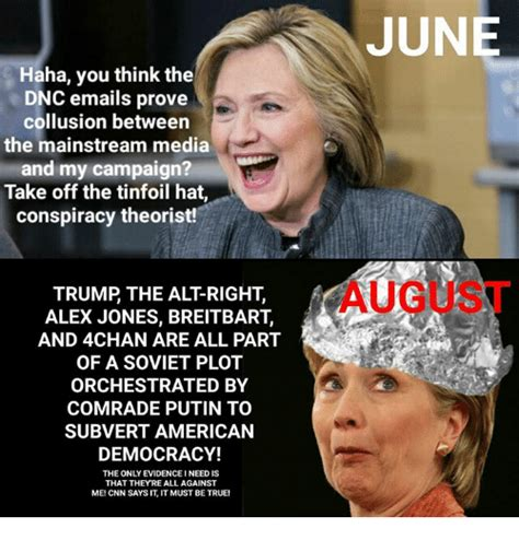 Alt Right Memes - haha you think the dnc emails prove collusion between the mainstream media and my caign take