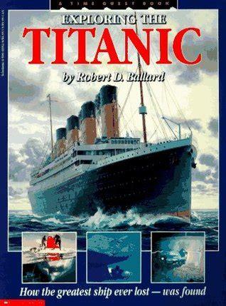 exploring  titanic  robert  ballard reviews