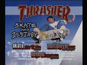 Thrasher skate and destroy ps1 intro - YouTube