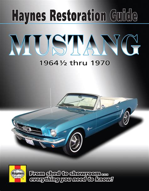 online auto repair manual 1967 ford country electronic valve timing ford mustang haynes restoration guide 64 70 haynes repair manual haynes manuals
