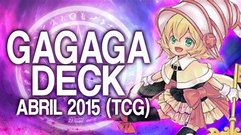 Yugioh Gagaga Deck July 2015 by Gagaga Deck April 2015 Duels Decklist Yu Gi Oh