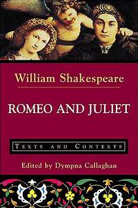 Romeo And Juliet Texts And Contexts Edition 1 By
