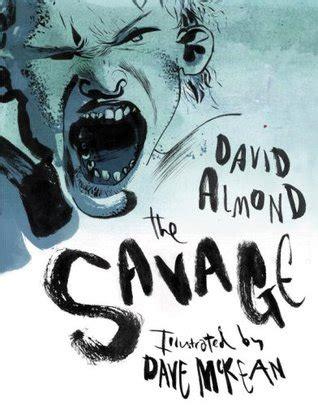 savage  david almond
