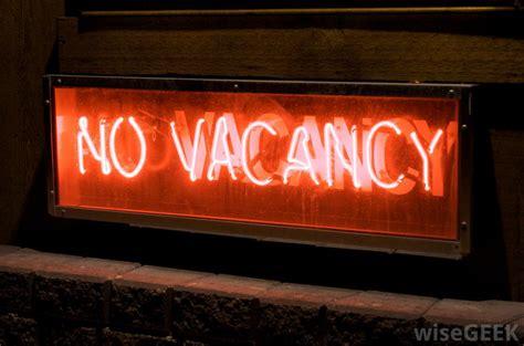 Vacancy Or No Vacancy?