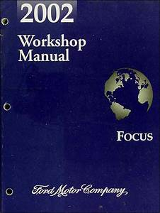 2002 Ford Focus Wiring Diagram Manual Original