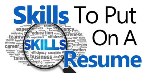 What Do You Put In The Skills And Abilities Part Of A Resume by Skills To Put On A Resume